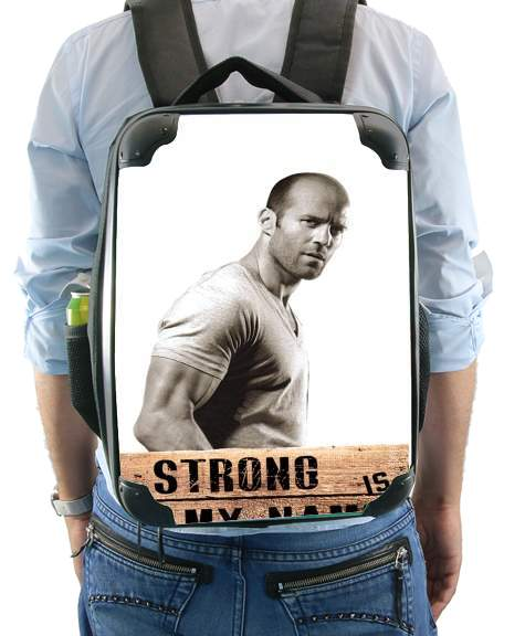 Jason statham Strong is my name for Backpack