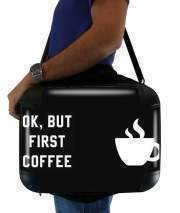"Sacoche Ordinateur 15"" pour Ok But First Coffee"
